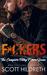 FUCKERS by Scott Hildreth
