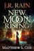 New Moon Rising (Samantha Moon Origins, #1)