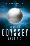 Angelos Odyssey Archives: The History of the Citadel: I