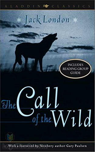 The Call of the Wild - Jack London - [Original Book] - (ANNOTATED)