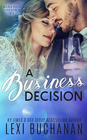 A Business Decision (McKenzie Cousins, #2)