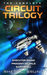 The Complete Circuit Trilogy by Rhett C.  Bruno