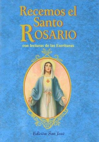 Recemos El Santo Rosario