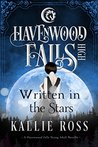 Written in the Stars (Havenwood Falls High #1)
