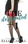 The Designated +1: A Romantic Comedy (Cordially Invited Series Book 2)