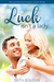 Luck isn't a Lady (Portland Pioneers #3)