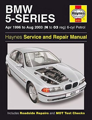 BMW 5-Series 6-Cyl (Petrol) Owner's Workshop Manual: 96-03