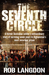 The Seventh Circle - A former Australian soldier's extraordin... by Rob Langdon