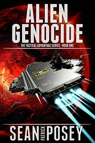 Alien Genocide (The Tactical Advantage Series Book 1)