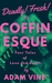 Coffinesque: Four Tales of ...