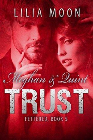 Trust: Meghan & Quint