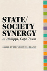 State/Society Synergy in Philippi, Cape Town