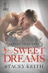 Sweet Dreams (Dreams Come True, #2)