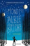 I mondi di Albie Bright by Christopher Edge