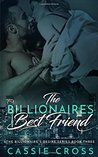 The Billionaire's Best Friend (The Billionaire's Desire)