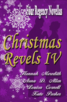 Christmas Revels IV: Four Regency Novellas