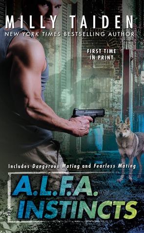 A.L.F.A. Instincts (A.L.F.A. #3-4)