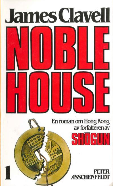 Noble House. 1