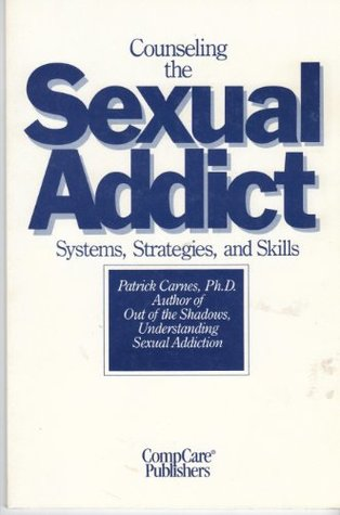 Counseling Sexual Addicts