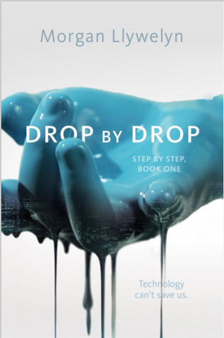 Drop by Drop (Step by Step, #1)
