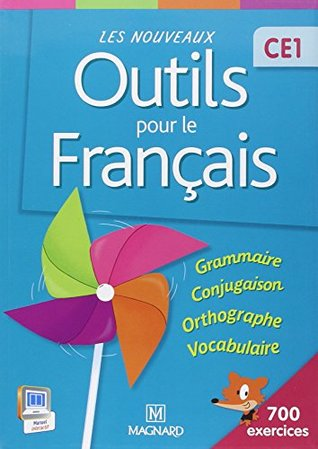 Les nouveaux outils pour le français CE1 : Livre de l'élève