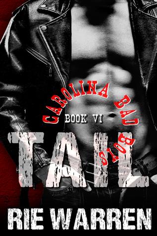 Tail (Carolina Bad Boys, #6)