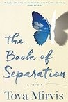 Book cover for The Book of Separation: A Memoir