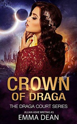 Crown Of Draga by Emma  Dean