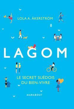 Lagom: Le secret suédois du bien-vivre