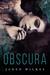 Obscura by Jaden Wilkes