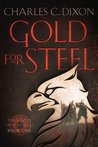 Gold For Steel by Charles      Dixon
