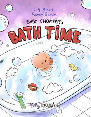 Baby Chomper's Bath Time (Nuggies #6)