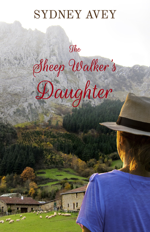 The Sheep Walker's Daughter by Sydney Avey