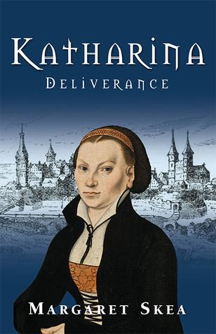 Katharina: Deliverance (Katharina #1)