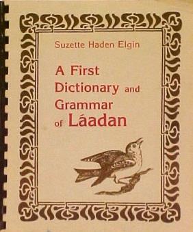 A First Dictionary and Grammar of Láadan