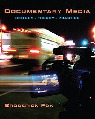 Documentary Media: History, Theory Practice, CourseSmart eTextbook