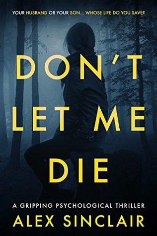 Don't Let Me Die