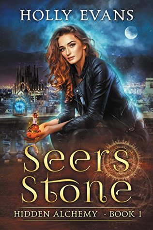 Author Request Book Review: Seers Stone (Hidden Alchemy #1) by Holly Evans