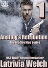 Anatoly's Retribution: Book One (The Medlov Men 5)