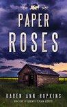 Paper Roses (Serenity&