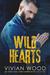 Wild Hearts by Vivian Wood