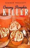 Creamy Pumpkin Killer by Summer Prescott