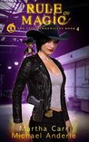 Rule of Magic: The Revelations of Oriceran (The Leira Chronicles, #4)