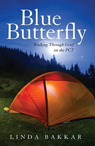 Blue Butterfly: Walking Through Grief on the PCT