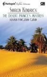 The Desert Prince's Mistress [Kekasih Pangeran Gurun]