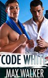 Code White (The Sierra View #4)