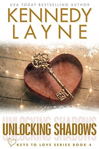Unlocking Shadows (Keys to Love, #4)