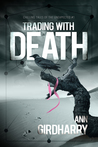 Trading with Death (Chilling Tales of the Unexpected #1)