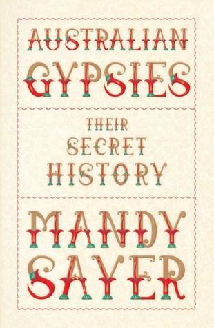 Australian Gypsies: Their Secret History