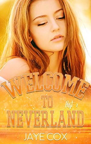 Welcome to Neverland: Part 2